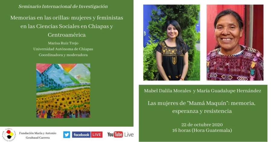 Las mujeres de 'Mamá Maquín':  memoria, esperanza y resistencia
