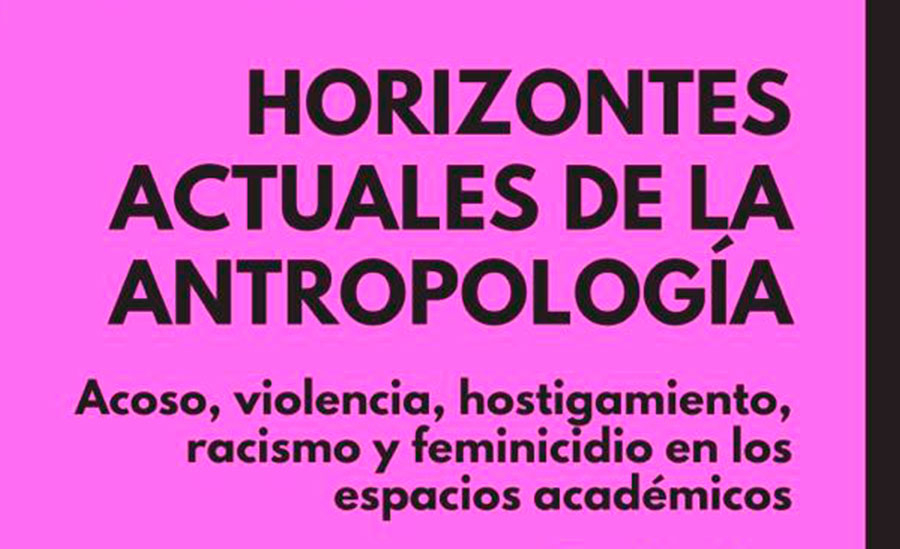Horizontes actuales de la antropología