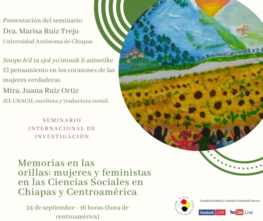 Memorias en las orillas: mujeres y feministas en las Ciencias Sociales en Chiapas y Centroamérica
